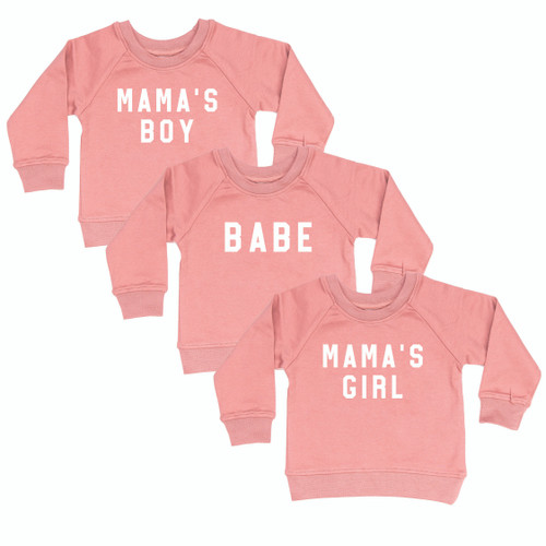 BABE , Mama's Boy or Mama's Girl (Rough) - MAUVE Organic Infant Pullover