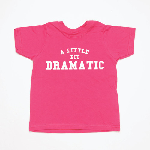 A little bit dramatic - Kids Tee