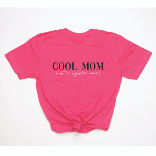 Cool Mom (Not A Regular Mom) - Adult Tee or Tank
