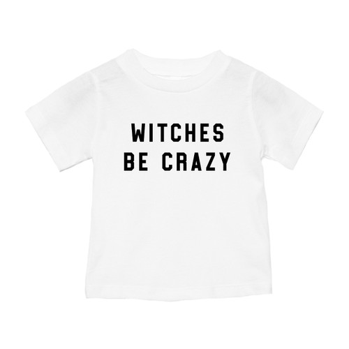 Witches Be Crazy - Kids Tee