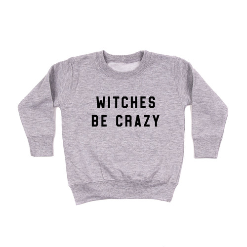 Witches Be Crazy - Kids Sweatshirt