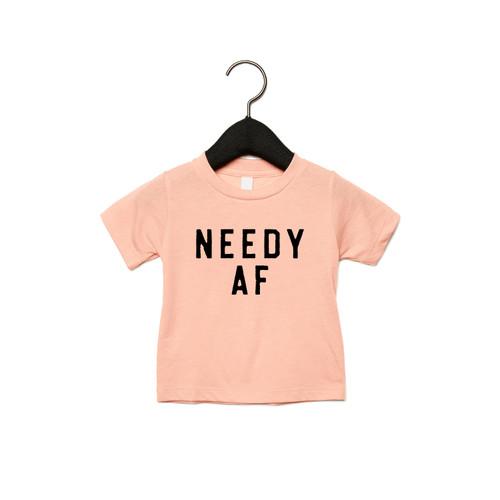 Needy AF - Kids Tee