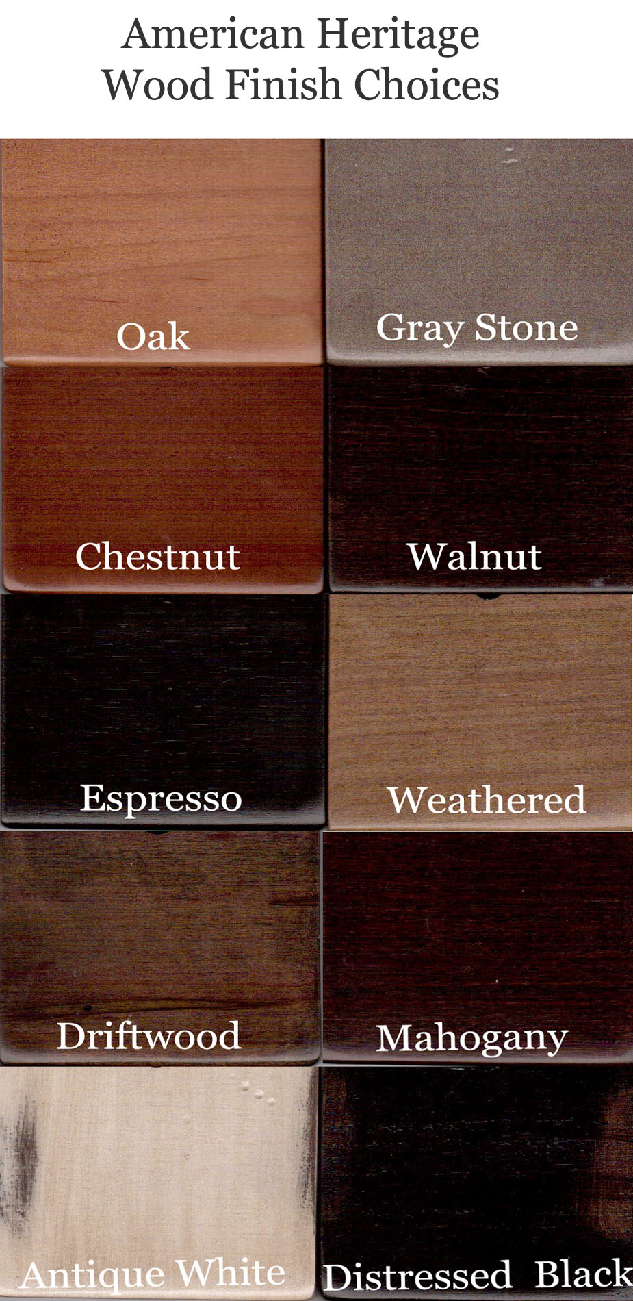 American Heritage Wood Finish Options