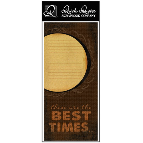 These are the Best Times - Color Vellum 1