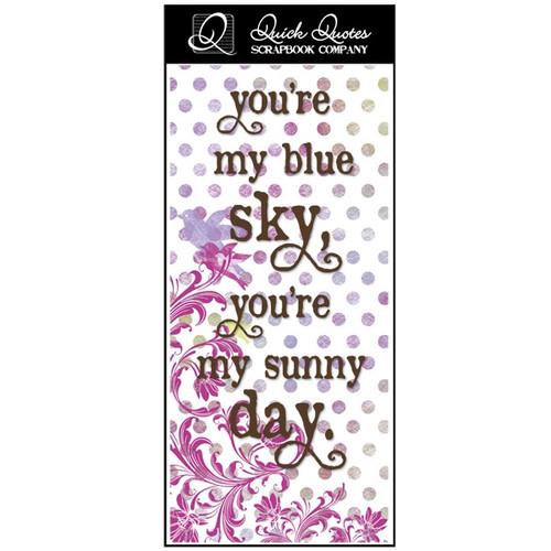 You're my blue sky - Color Vellum 1