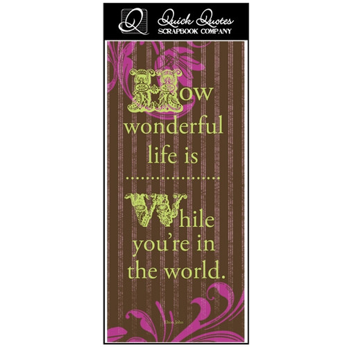 How wonderful life is - Color Vellum 1