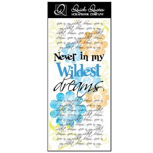 Never In My Wildest Dreams - Color Vellum 1