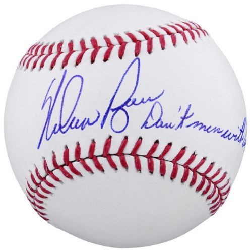 "NOLAN RYAN Autographed ""Don't Mess With Texas"" Official Baseball FANATICS"