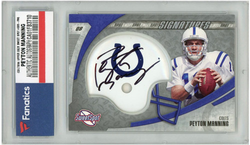 PEYTON MANNING Autographed 2006 Indianapolis Colts Sweet Spot Card FANATICS