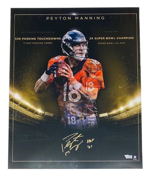 "PEYTON MANNING Autographed ""HOF 21"" ""Golden Years"" 16"" x 20"" Photograph FANATICS"