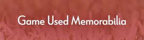 Game Used Memorabilia