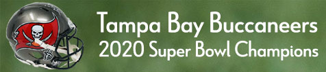 Tampa Bay Buccaneers - 2020 Super Bowl Champions
