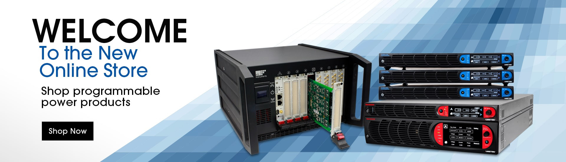 Welcome to AMETEK Programmable Power's New Online Store! Shop programmable power products now.