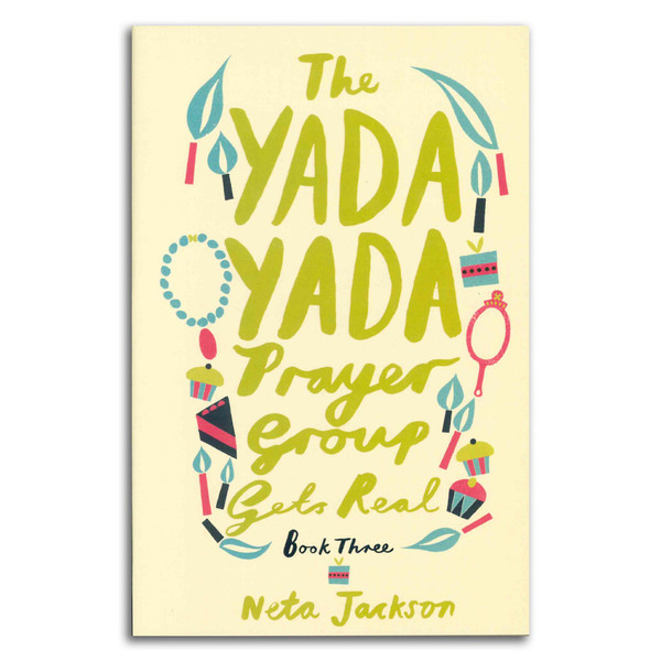 Yada Yada Prayer Group Gets Real (Book 3). Front cover