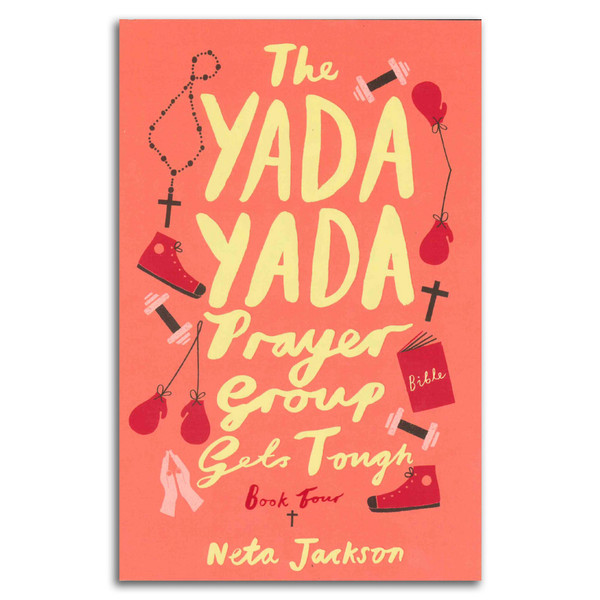 Yada Yada Prayer Group Gets Tough (Book 4). Front cover