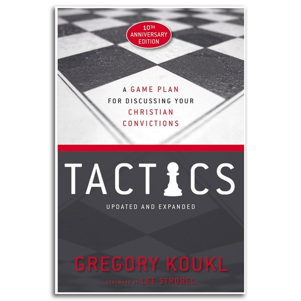 Tactics,  A Game Plan for Discussing Your Christian Convictions. Front cover