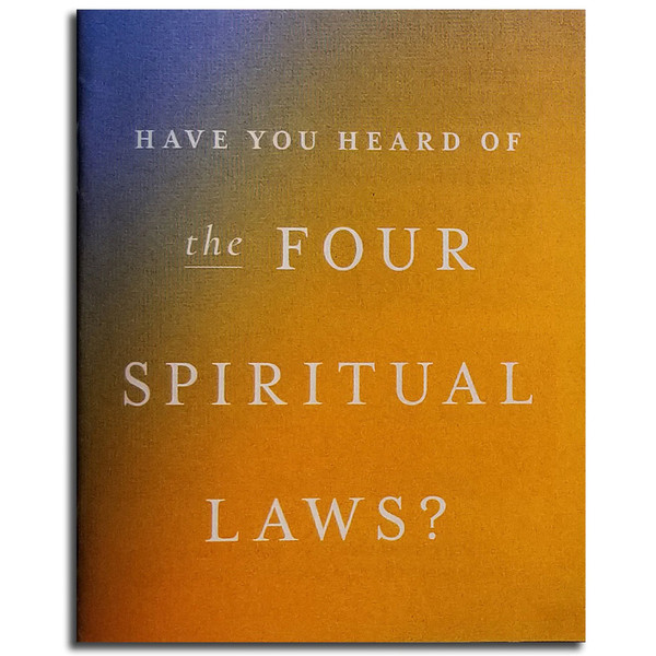 Have you Heard of the Four Spiritual Laws, Bill Bright. Front cover