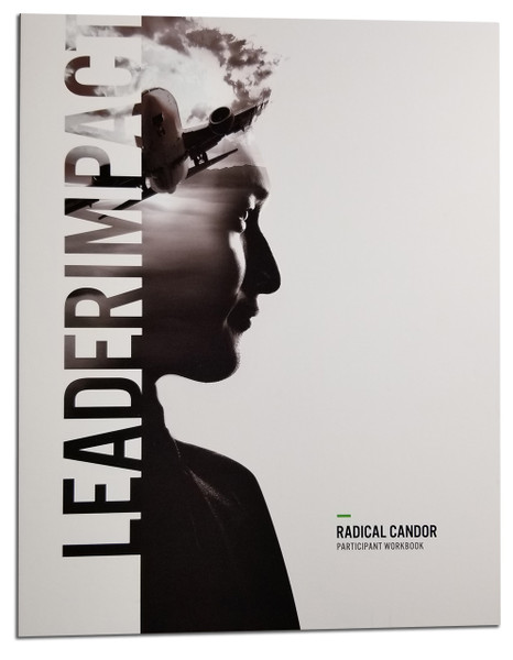 Radical Candor  (Participant Workbook)