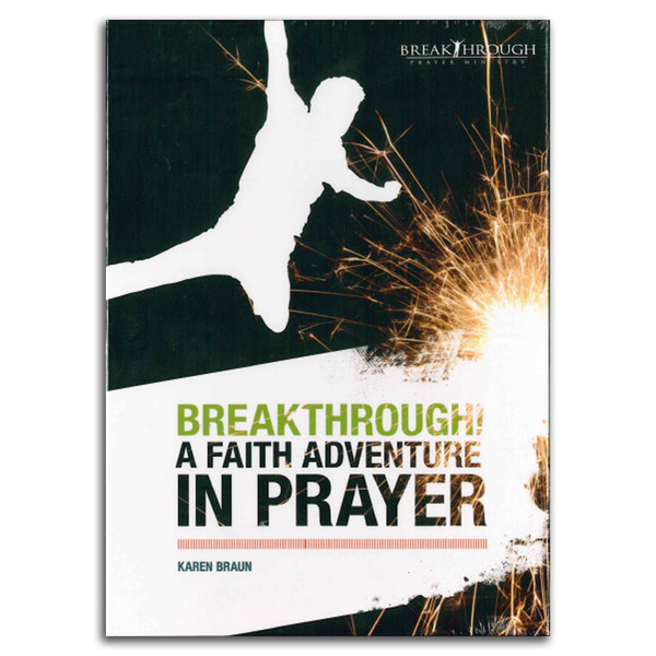 Breakthrough! A Faith Adventure In Prayer. Front cover