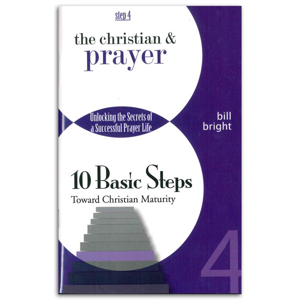 10 Basic Steps: Step 4 - The Christian & Prayer. Front cover