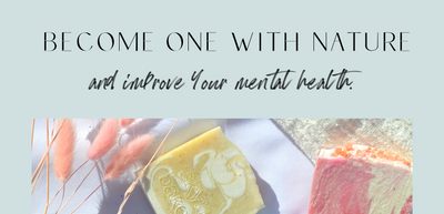 Become one with nature and improve your mental health
