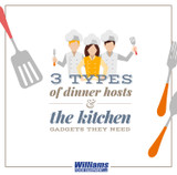 3 Types Of Dinner Hosts & The Kitchen Gadgets They Need
