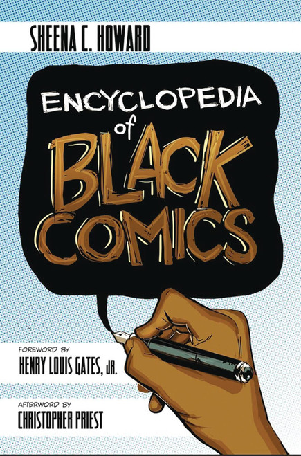 Encyclopedia of Black Comics Sheena C. Howard