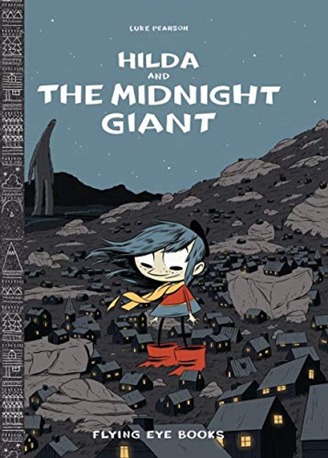 Hilda 2 The Midnight Giant HC