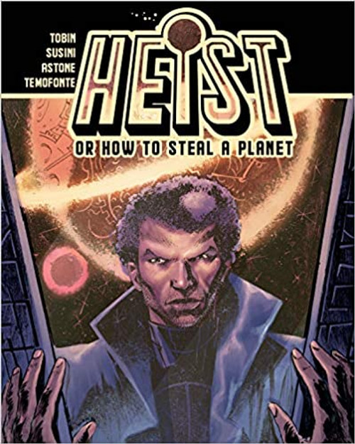 Heist or How to Steal A Planet 1