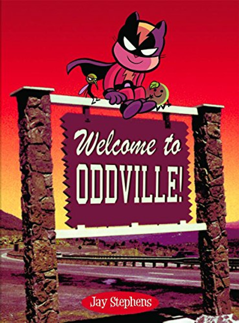 Welcome To Oddville Jay Stephens
