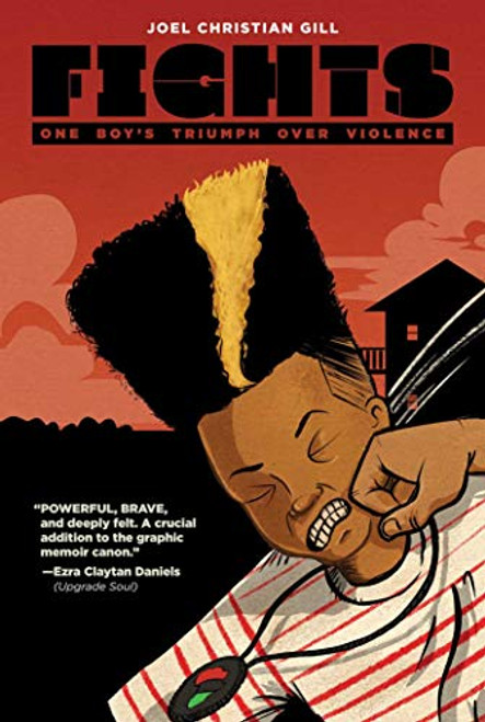 Fights One Boys Triumph Over Violence Joel Christian Gill