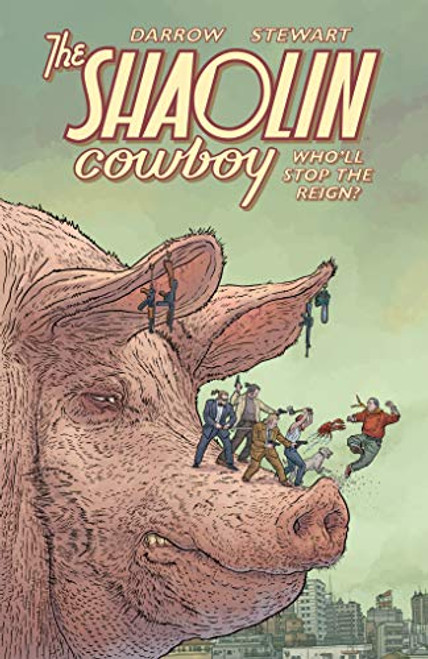 Shaolin Cowboy Who`ll Stop The Reign