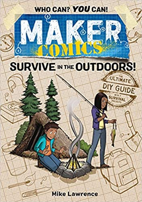 Maker Comics Survive in the Outdoors