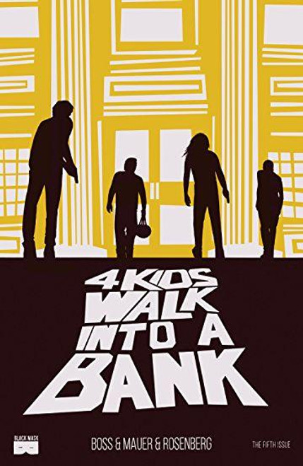 4 Kids Walk Into A Bank HC