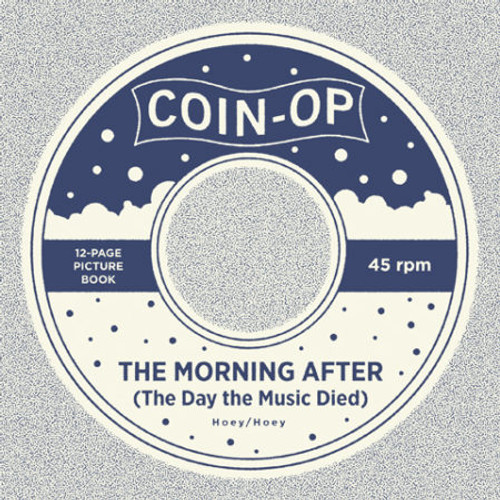 Coin-Op The Morning After (The Day the Music Died) Hoey