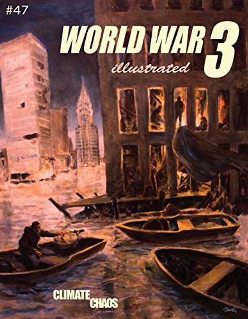 World War 3 Illustrated Climate Chaos