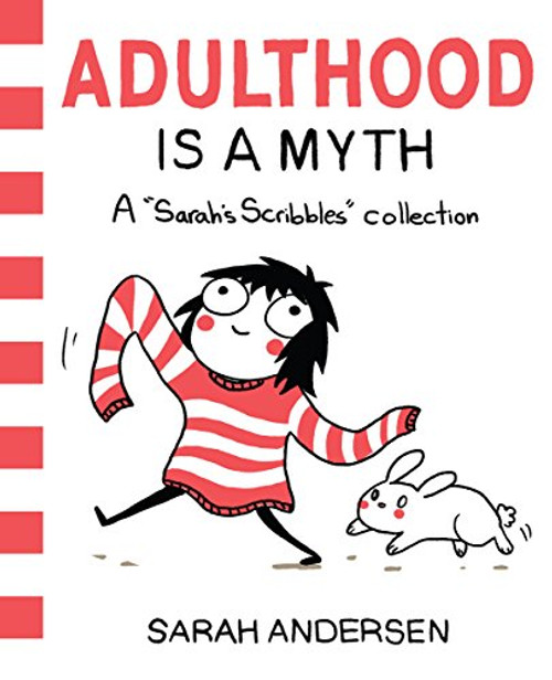 Adulthood is A Myth Sarah Andersen
