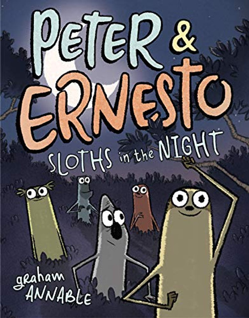 Peter & Ernesto: Sloths in the Night Graham Annable