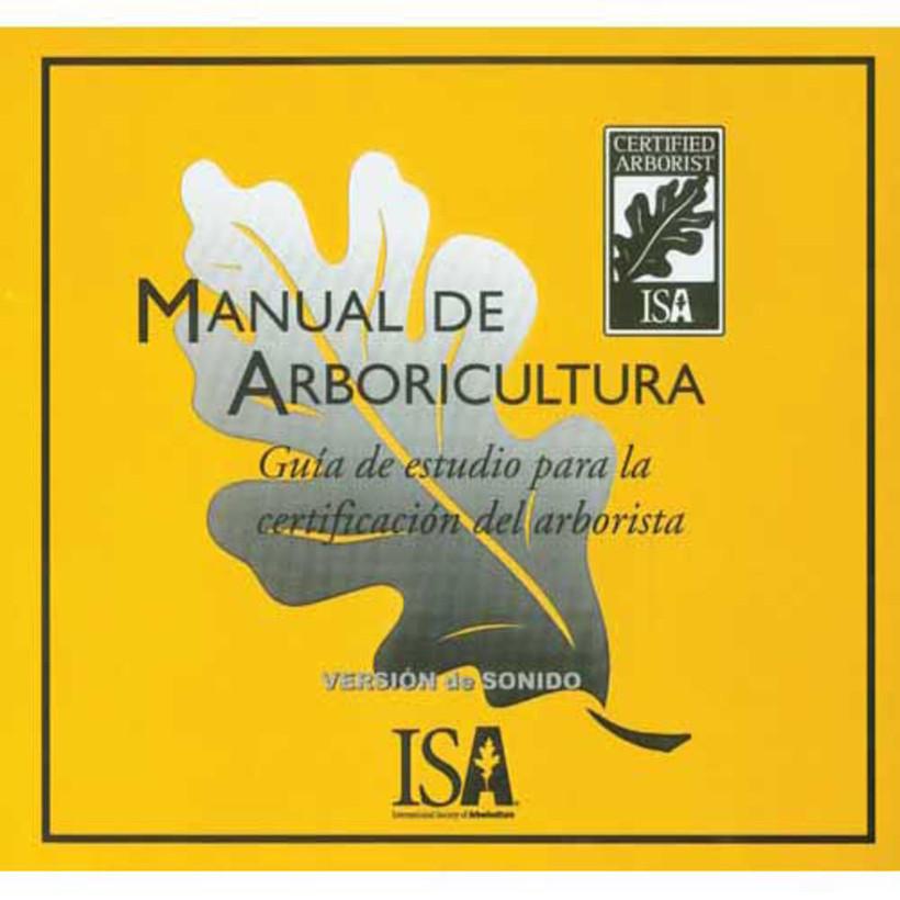 Arborists' Certification Study Guide Audio CD Set *Spanish*