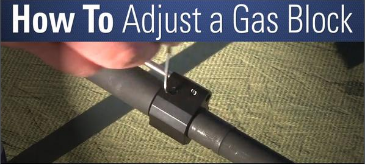 How to Fine Tune your Adjustable Gas Block