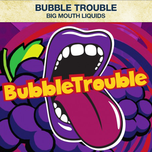 Big Mouth Bubble Trouble Concentrate