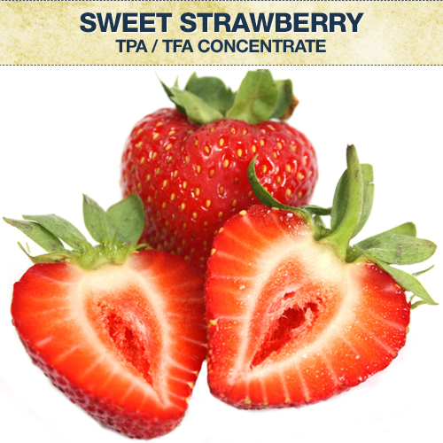 TPA / TFA Sweet Strawberry Concentrate