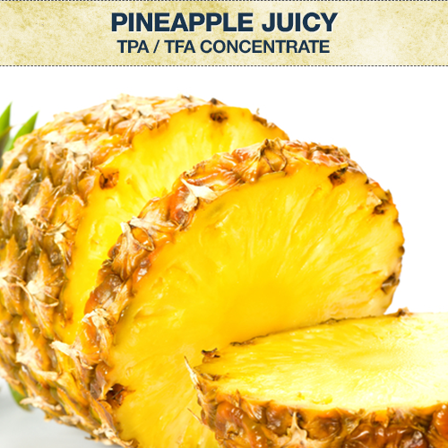 TPA / TFA Pineapple Juicy Concentrate
