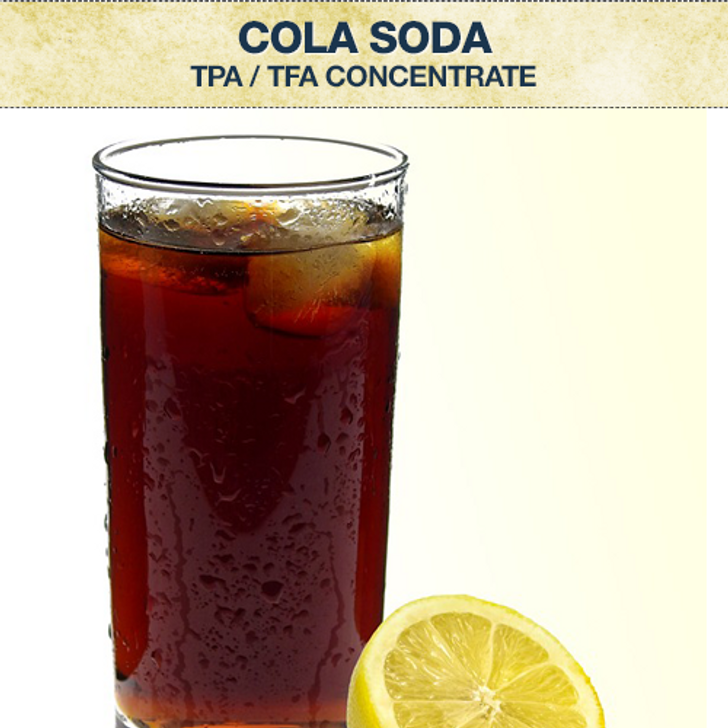 TPA / TFA Cola Soda Concentrate