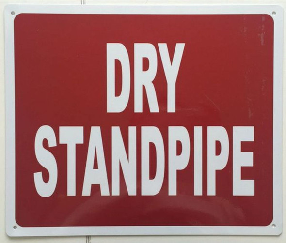 DRY STANDPIPE SIGN- REFLECTIVE !!! RED
