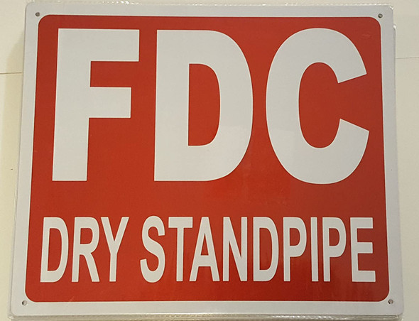 FDC DRY STANDPIPE SIGN- REFLECTIVE !!!