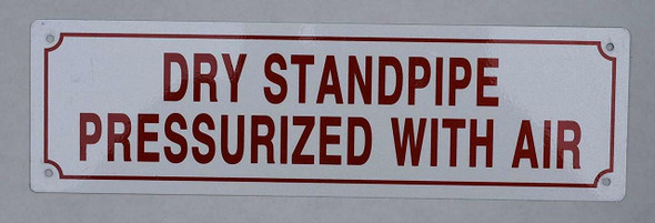 DRY STANDPIPE PRESSURIZED WITH AIR SIGN,