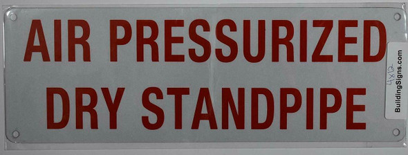 AIR PRESSURIZED DRY STANDPIPE SIGN (WHITE,