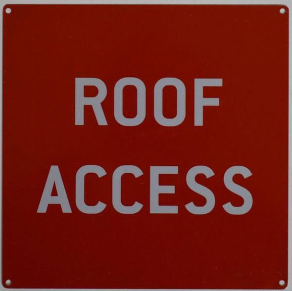 ROOF ACCESS SIGN- RED ALUMINUM (ALUMINUM