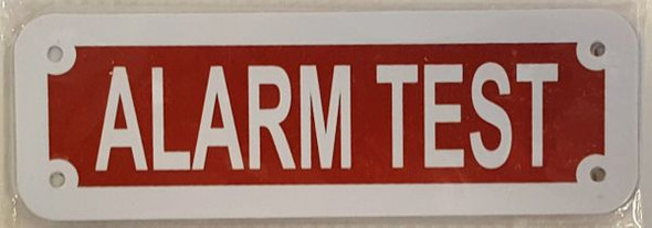 ALARM TEST SIGN- REFLECTIVE !!! (RED,